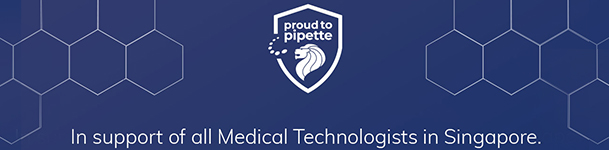 """Launching of the """"Proud to Pipette"""" campaign to celebrate the medical technologists in Singapore who work tirelessly in laboratories, hospitals and testing centers to process COVID-19 tests, supporting the country's trace and track efforts"""